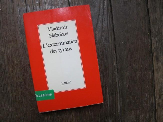 littérature russe L'extermination des tyrans Vladimir Nabokov