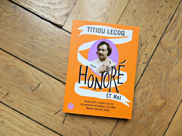 biographie balzac Titiou Lecoq